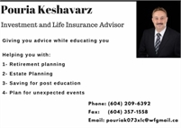 Pouria Keshavarzishirazi - Licensed Life insurance and mutual fund advisor